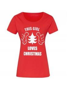 "Womens ""This Girl Loves Chirstmas"" Short Sleeve Tee - CJ212"